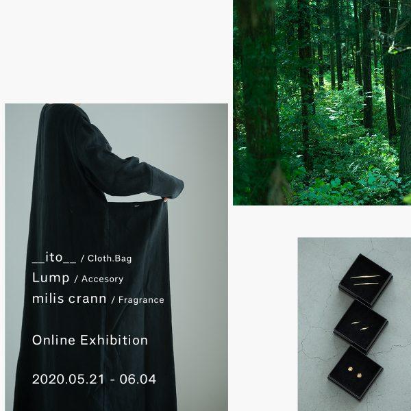 【__ito__・Lump・milis crann  Online Exhibition】開催中
