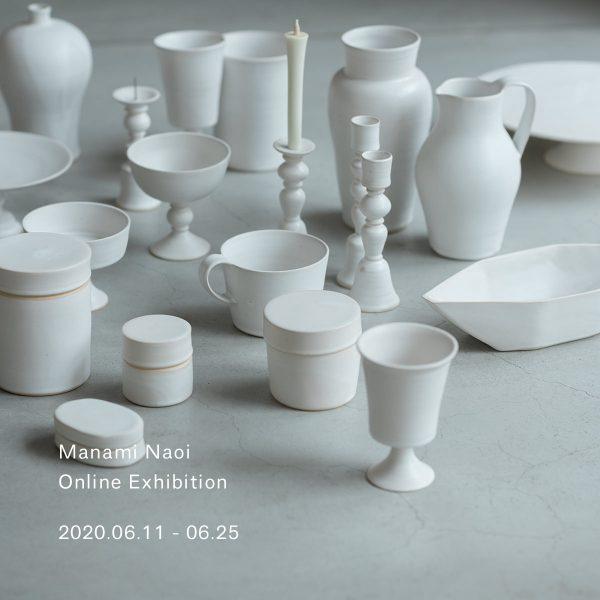 【Manami Naoi Online Exhibiton】6/11-25