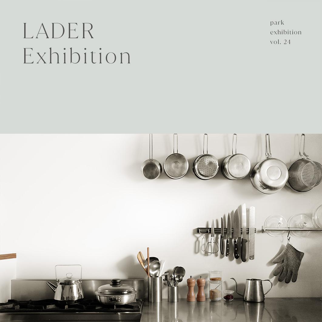 LADER Exhibition
